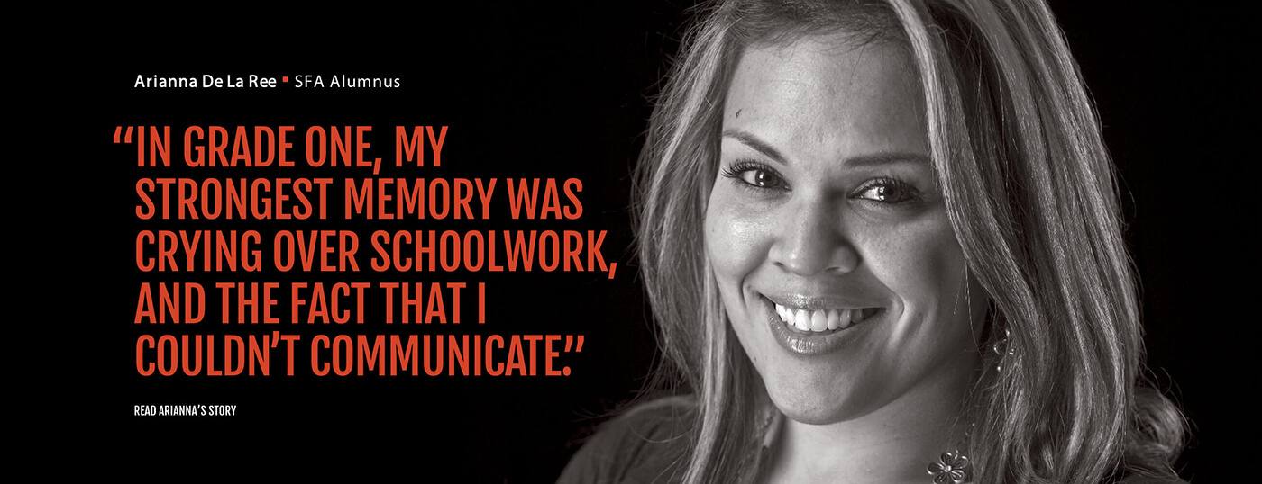 """IN GRADE ONE, MY STRONGEST MEMORY WAS CRYING OVER SCHOOL WORK, AND THE FACT THAT I COULDN'T COMMUNICATE"""